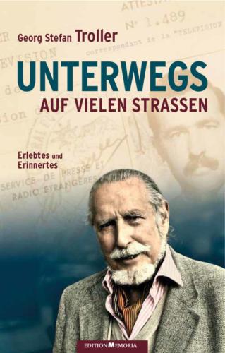 Georg Stefan Troller – Unterwegs auf vielen Straßen, Buch, Cover